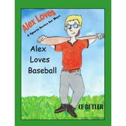 Alex Loves Baseball - eBook