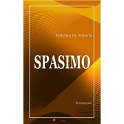 Spasimo (Romanzo) - eBook