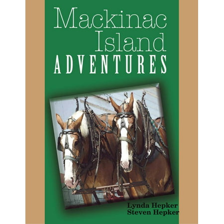 Mackinac Island Adventures - eBook
