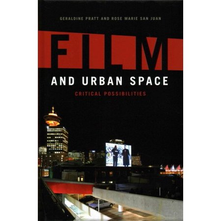 Film and Urban Space: Critical Possibilities
