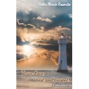Twice Love, past and present - eBook