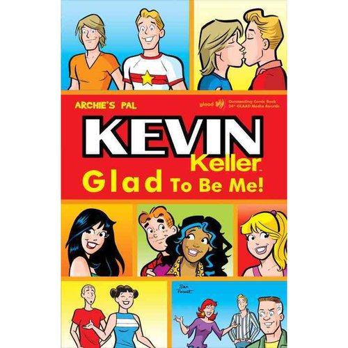 Kevin Keller: Glad to Be Me