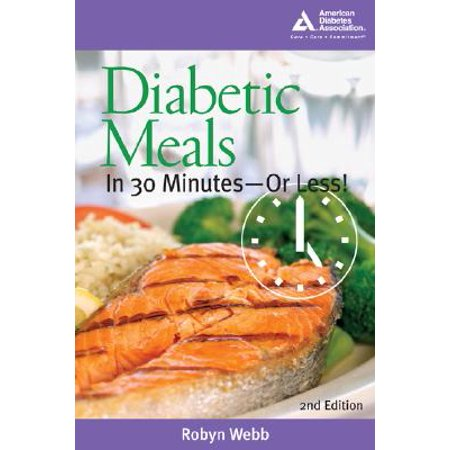 Diabetic Meals in 30 Minutes?or Less! (Best 30 Minute Meals)