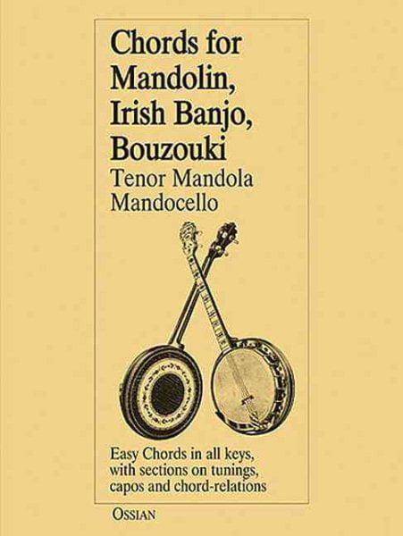 Chords for Mandolin, Irish Banjo, Bouzouki, Tenor Mandola, Mandocello by