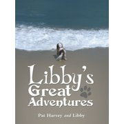 Libbys Great Adventures - eBook