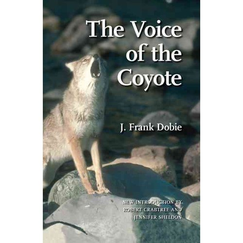The Voice of the Coyote, Second Edition