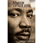 Martin Luther King : The Inconvenient Hero