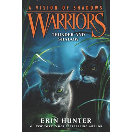 Warriors  A Vision Of Shadows  2  Thunder And Shadow