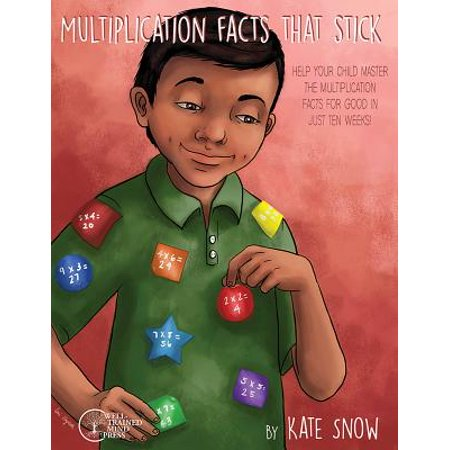 10 Good Facts About Halloween (Multiplication Facts That Stick: Help Your Child Master the Multiplication Facts for Good in Just Ten)