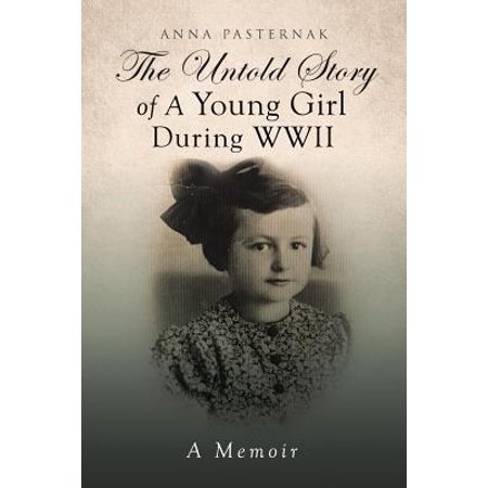 The Untold Story of a Young Girl During WWII (Paperback)](Wwii Pinups)