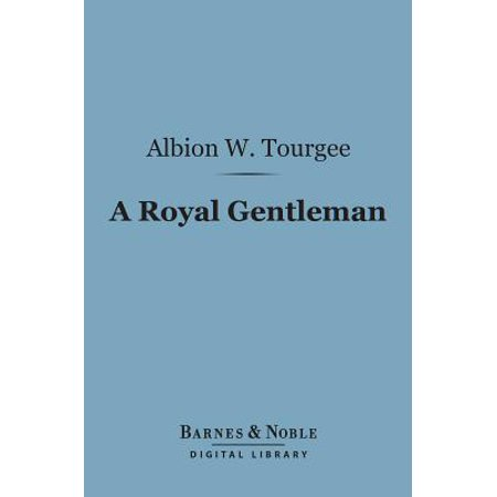 - A Royal Gentleman (Barnes & Noble Digital Library) - eBook