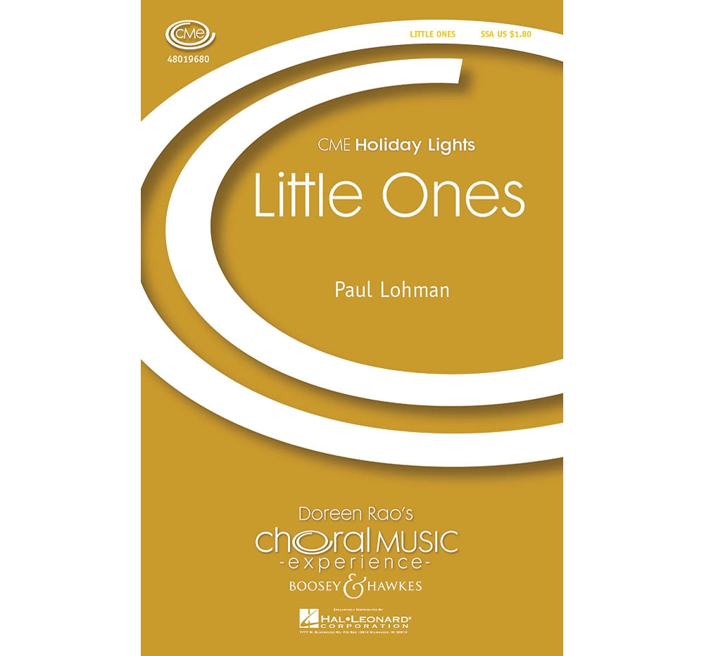 Boosey and Hawkes Little Ones (CME Holiday Lights) SSA composed by Paul Lohman by