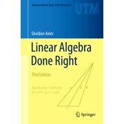 Undergraduate Texts in Mathematics: Linear Algebra Done Right (Hardcover)