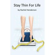 Stay Thin For Life - eBook