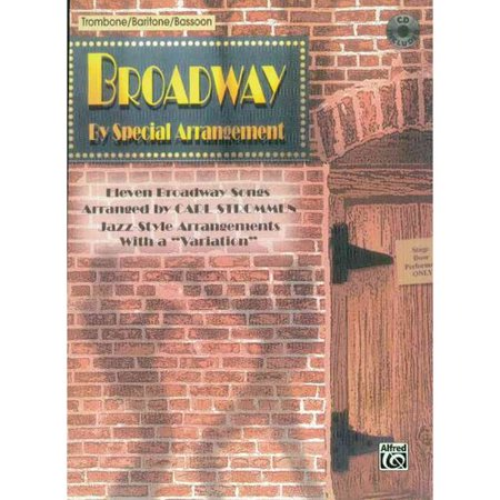 Broadway by Special Arrangement: Trombone / Baritone / Bassoon