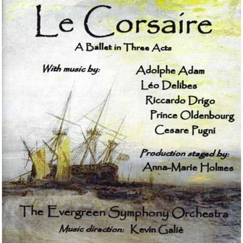 Evergreen Symphony Orchestra: Le Corsaire - A Ballet In Three Acts