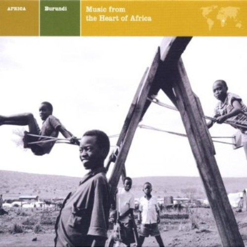Explorer: Burundi - Music Heart of Africa / Various