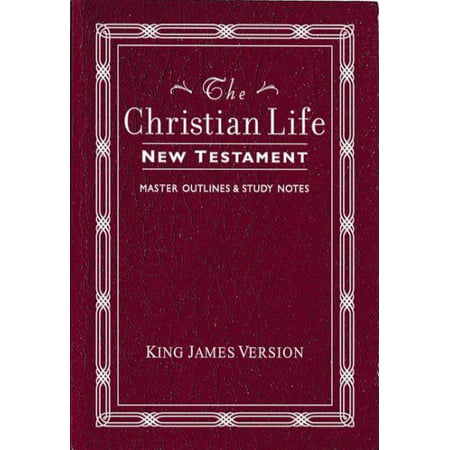 The Christian Life New Testament
