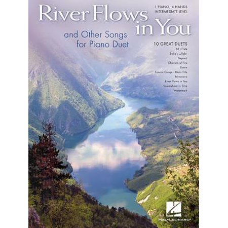 River Flows in You and Other Songs Arranged for Piano Duet : Intermediate Piano Duet (1 Piano, 4 Hands) (Halloween Piano Music Intermediate)