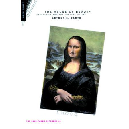 The Abuse of Beauty : Aesthetics and the Concept of