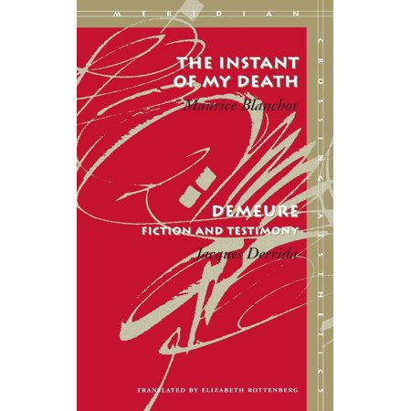 The Instant of My Death /Demeure : Fiction and Testimony (My Survey)