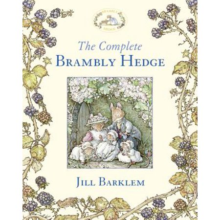 The Complete Brambly Hedge (Brambly Hedge) (Hardcover) (Brambly Hedge China)