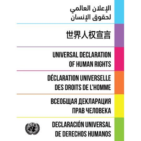Universal Declaration of Human Rights : Dignity and Justice for