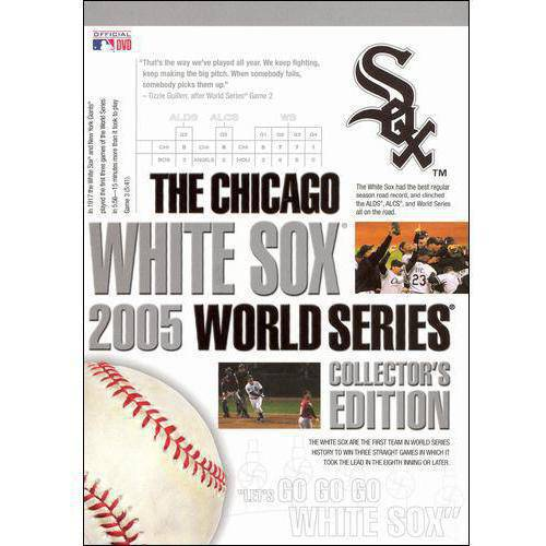 The Chicago White Sox 2005 World Series (Collector's Edition)