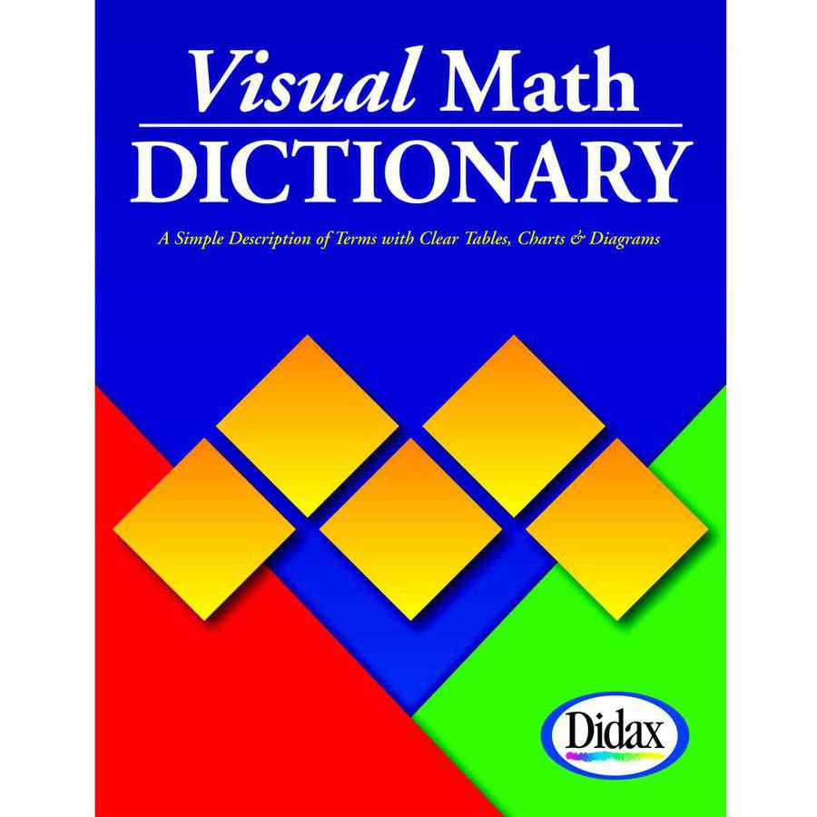 Didax Visual Math Dictionary, Grades 5 and Up
