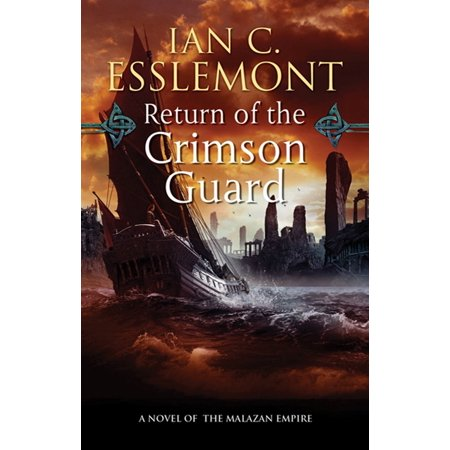 Return of the Crimson Guard : A Novel of the Malazan Empire