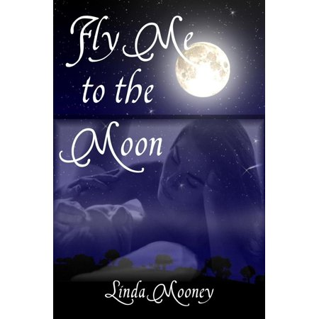 Fly Me to the Moon - eBook