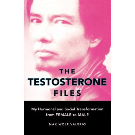 The Testosterone Files : My Hormonal and Social Transformation from Female to Male - Male To Female Makeup Transformation