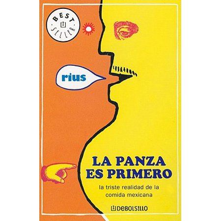 Panza es primero, la (Best Seller (Debolsillo)) (Spanish Edition) Mountain House Best Sellers