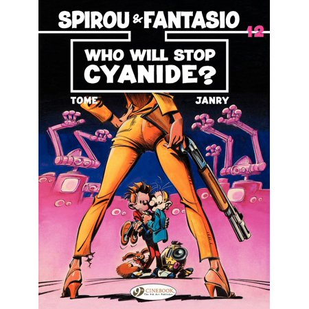Spirou et Fantasio (english version) - Tome 12 - Who will stop cyanide ? - eBook