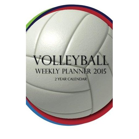 Volleyball Weekly Planner 2015  2 Year Calendar