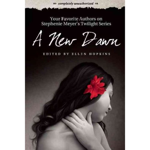 A New Dawn: Your Favorite Authors on Stephenie Meyer's Twilight Saga