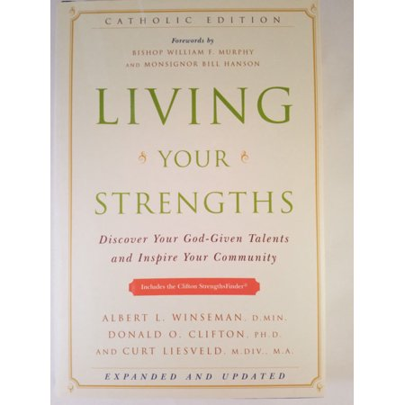 Living Your Strengths  Discover Your God Given Talents And Inspire Your Community  Catholic Edition