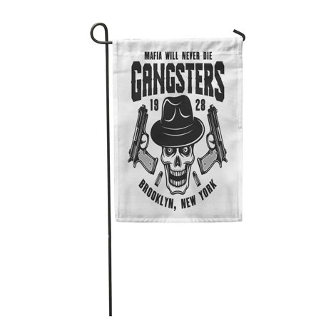 LADDKE Mafia Emblem Label with Gangster Skull in Fedora Hat and Two Guns Monochrome Garden Flag Decorative Flag House Banner 12x18