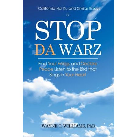 Peace Sing (Stop Da Warz : Find Your Wings and Declare Peace Listen to the Bird That Sings in Your)