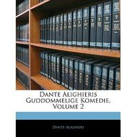 Dante Alighieris Guddommelige Komedie, Volume 2