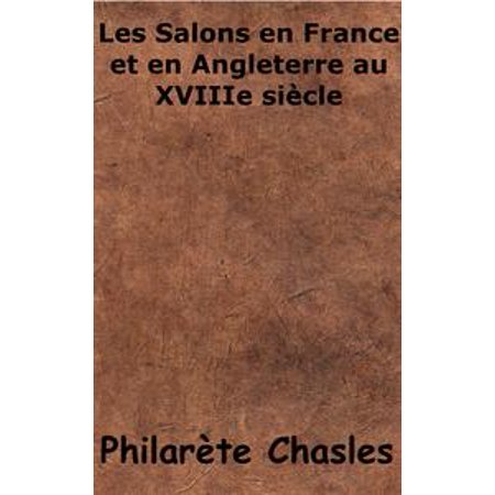 Les salons en France et en Angleterre au XVIIIe siècle - eBook