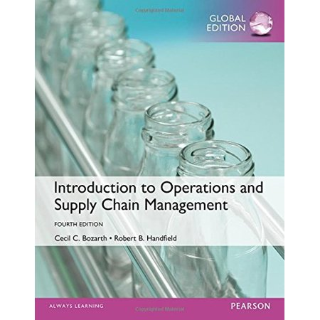 Introduction to Operations and Supply Chain Management Global Edition (Operations And Supply Chain Management 13th Edition)