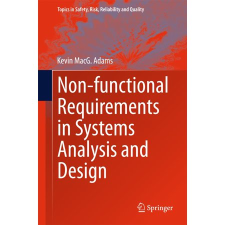 Non-functional Requirements in Systems Analysis and Design -