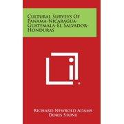 Cultural Surveys of Panama-Nicaragua-Guatemala-El Salvador-Honduras (Hardcover)