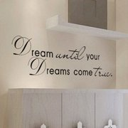 Dream Until Your Dreams Come True Wall Famous PVC Wall Sticker Decal Quote Art Vinyl Color: Black