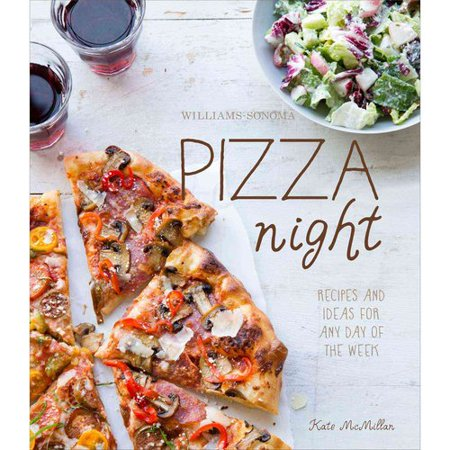 Williams Sonoma Pizza Night  Dinner Solutions For Every Day Of The Week