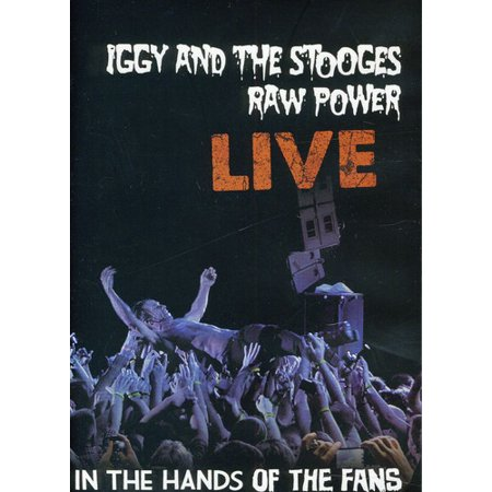 Raw Power Live  In The Hands Of The Fans