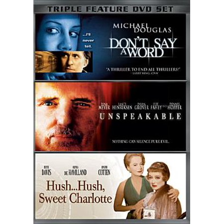 Inmates Running The Asylum Triple Feature: Hush, Hush, Sweet Charlotte / Don't Say A Word / Unspeakable (Widescreen)