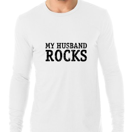 My Husband Rocks   Iconic Large Print Fun Mens Long Sleeve T Shirt
