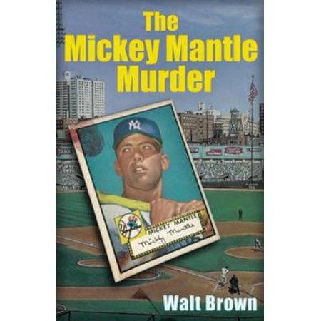 Issue Mickey Mantle - The Mickey Mantle Murder - eBook